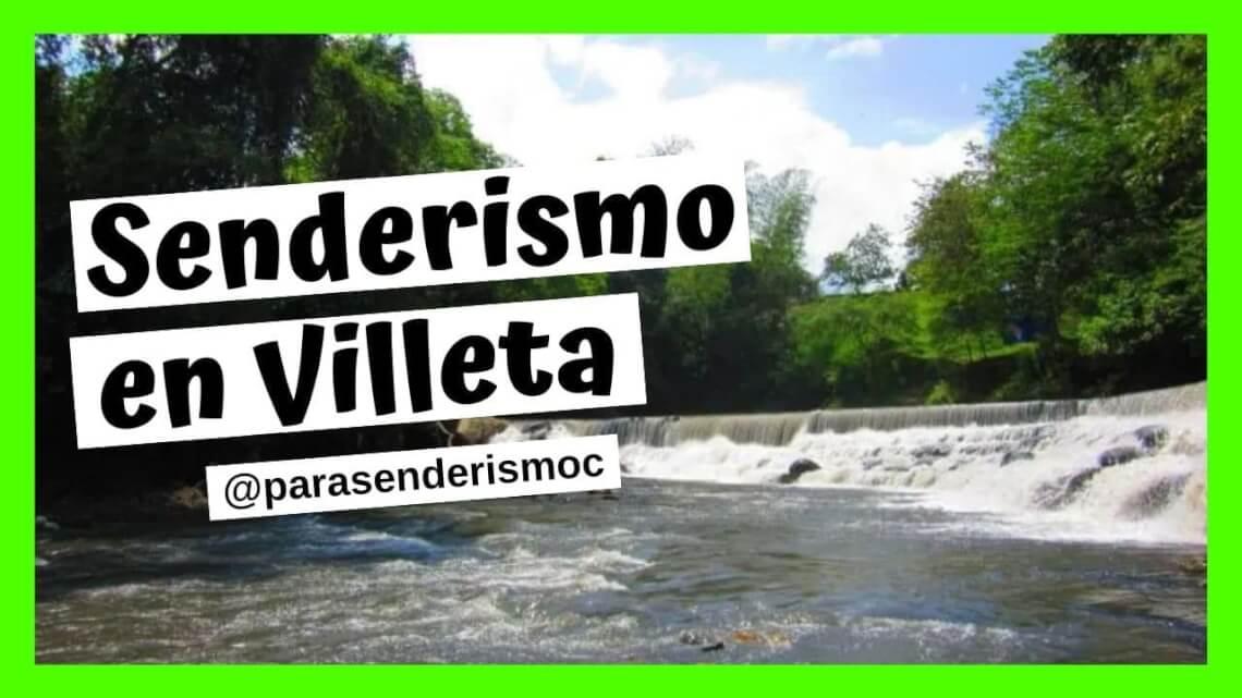 Senderismo en Villeta
