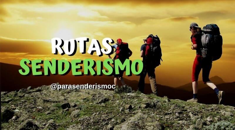 Rutas de senderismo parasenderismo.com