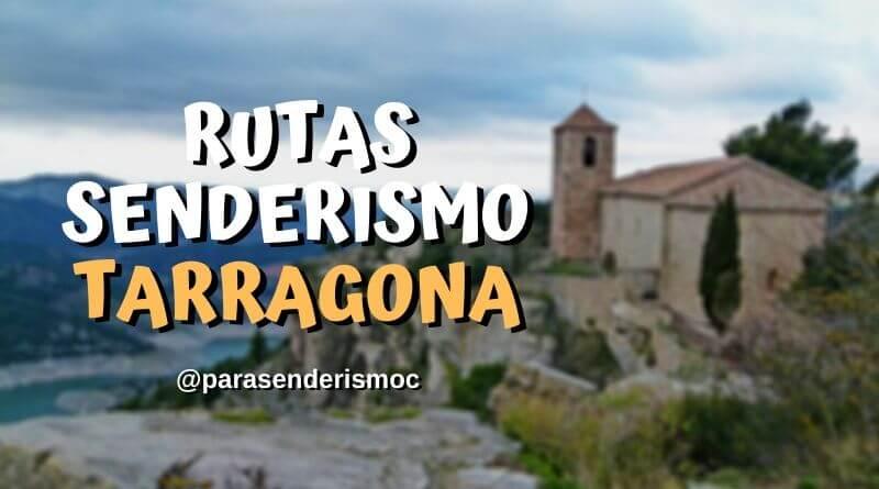 Rutas de senderismo por Tarragona