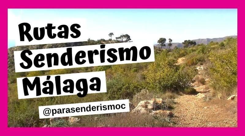 Rutas de Senderismo en Málaga