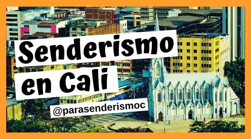 Senderismo por la ciudad de Cali Colombia