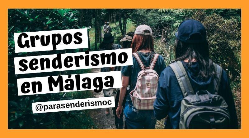 Agencias, empresas, clubes y grupos de senderismo en Málaga