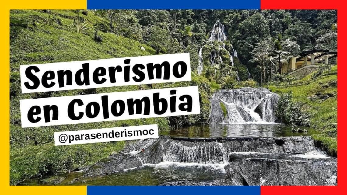Senderismo en Colombia 1