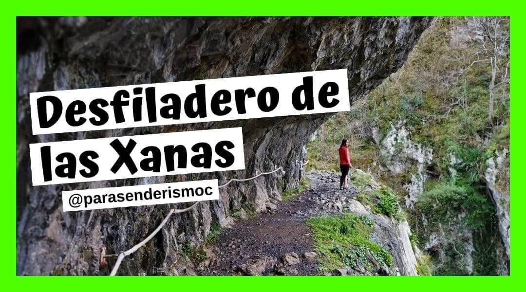 Desfiladero de las Xanas - Rutas Senderismo Asturias