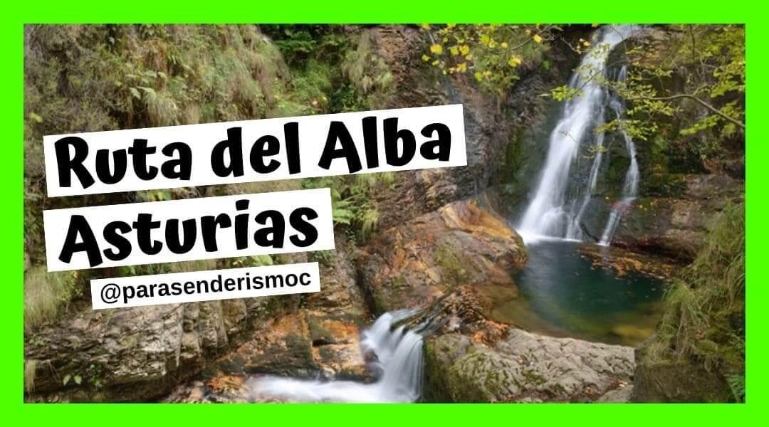 Ruta del Alba Senderismo Asturias