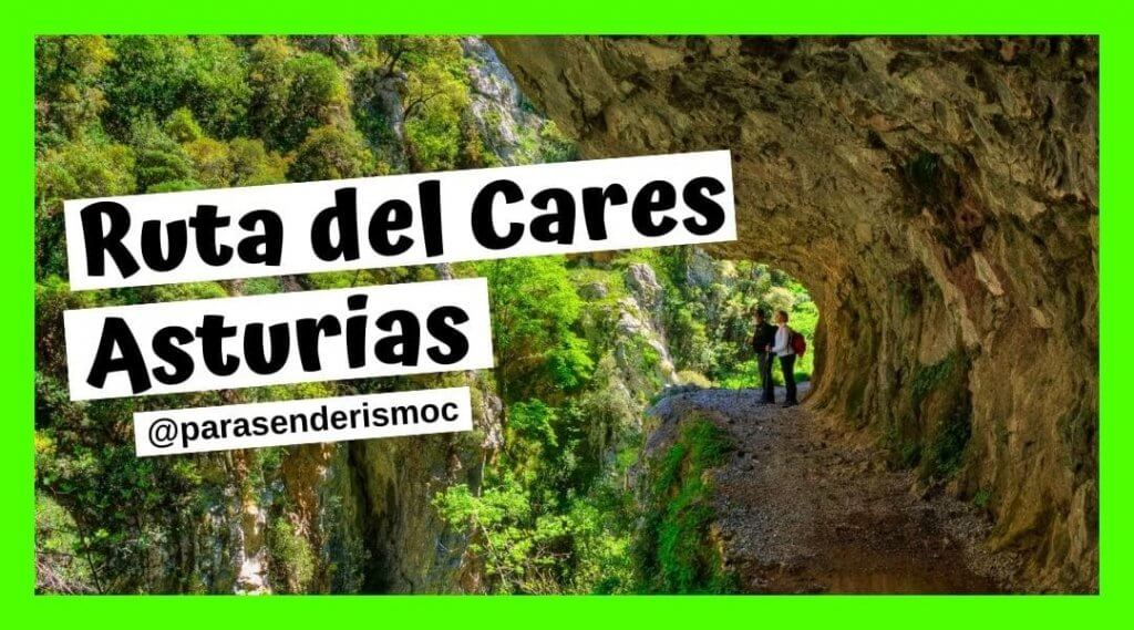 Ruta del Cares - Senderismo Asturias