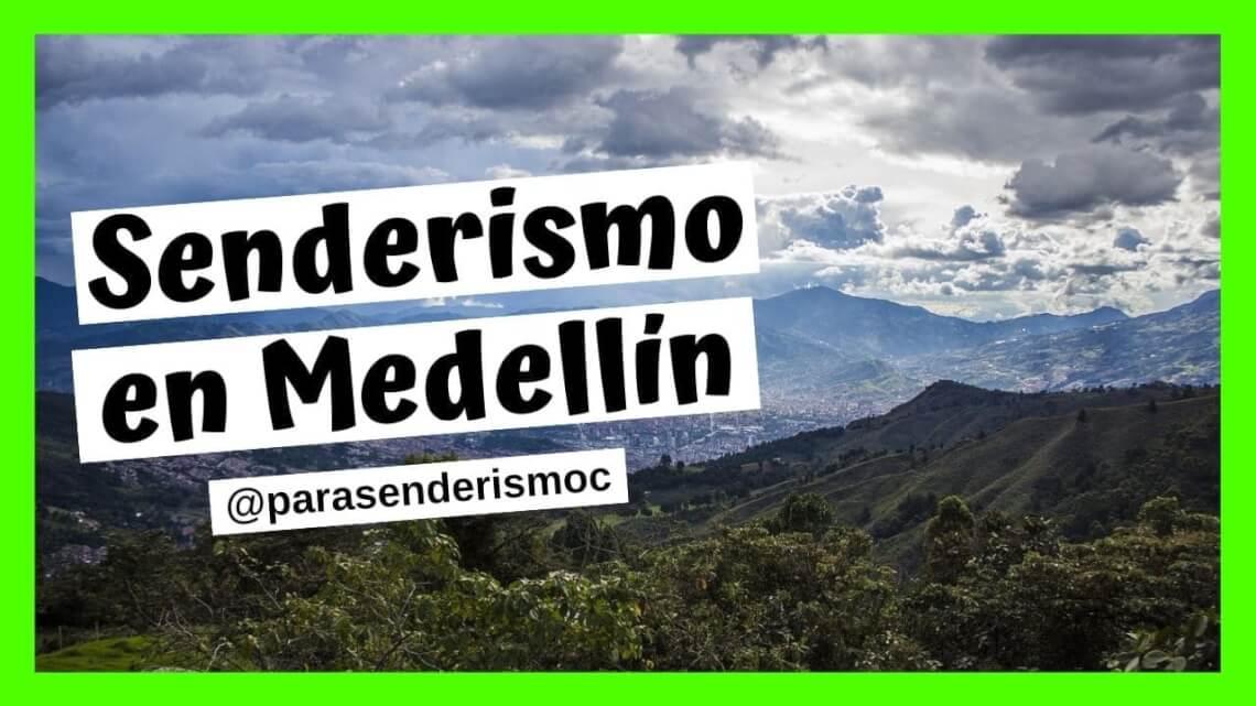 Senderismo en Medellín