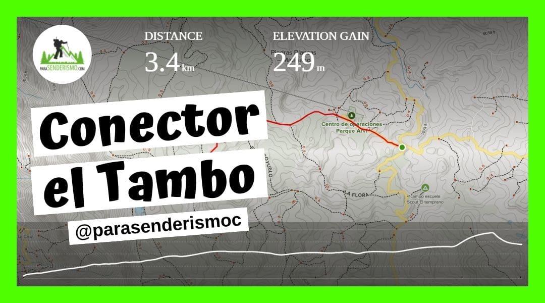 Sendero Conector el Tambo - Senderismo en Medellín