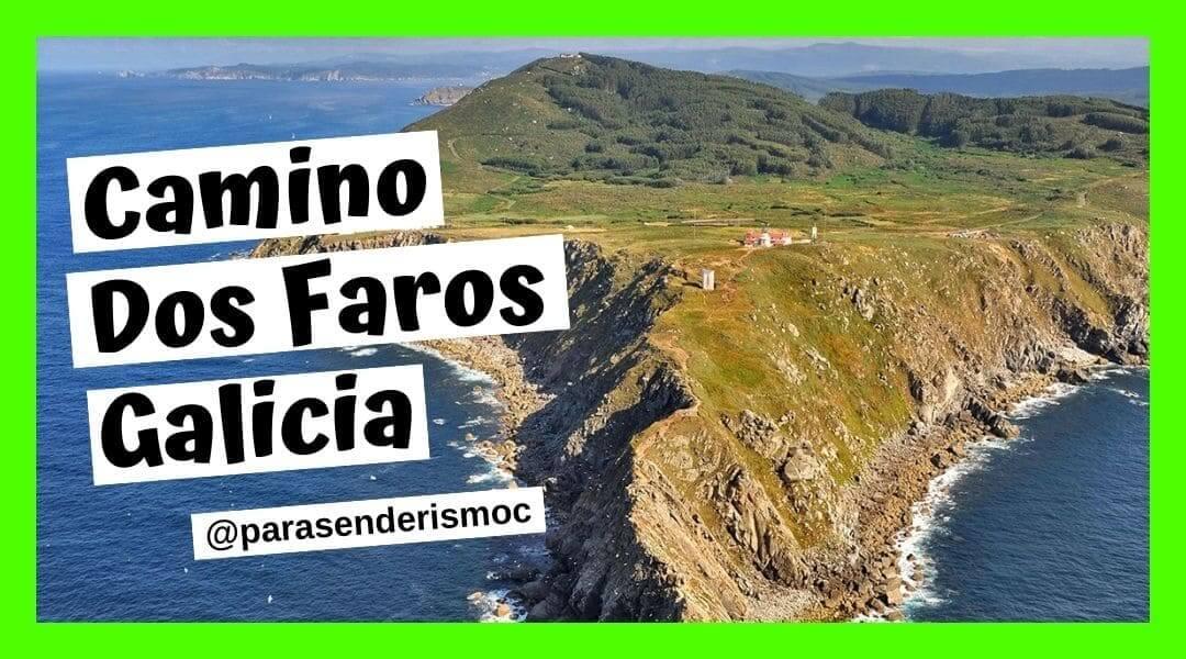 Camino dos Faros Galicia