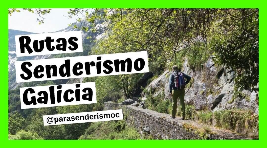 Rutas Senderismo en Galicia