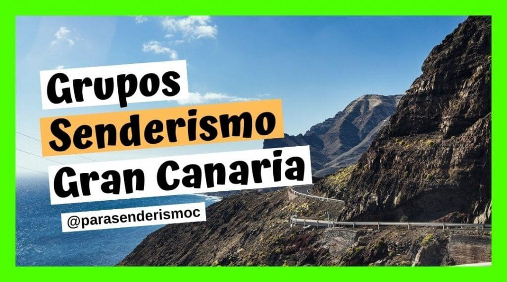 Grupos Senderismo Gran Canaria
