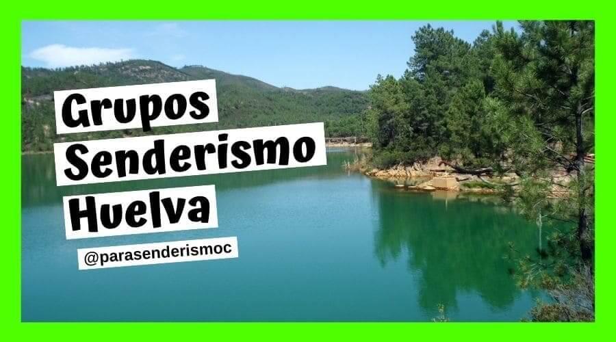 Grupos Senderismo Huelva