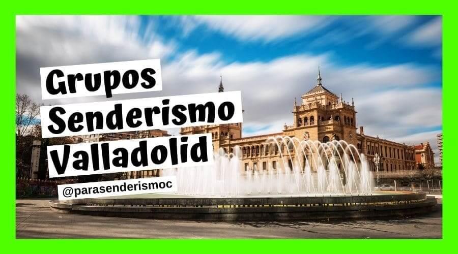 Grupos-senderismo-Valladolid